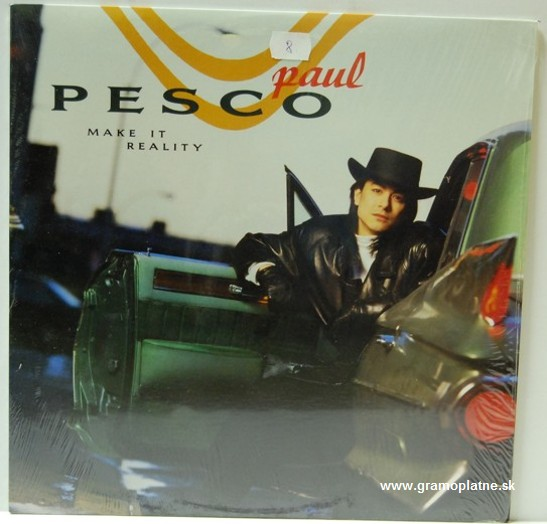 Paul Pesco - Make it reality